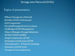 storage area network sans topics of presentation ppt  storage area network sans topics of presentation