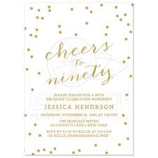 90 Birthday Party Invitations 90th Birthday Party Invitations Gold Confetti Cheers To Ninety