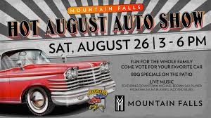 fun for the whole family e vote for your favorite car and enjoy bbq specials on the patio from the mountain falls grill room