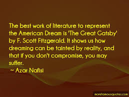 Great Gatsby Quotes American Dream Best of An Analysis Of American Dream In The Great Gatsby By Fscott