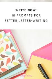 Retreat Letter Design Ideas Write Now 18 Letter Writing Prompts To Bring Back Snail