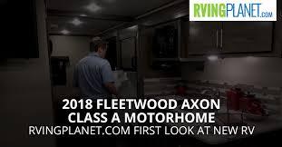 2018 fleetwood axon class a motorhome rvingplanet com in depth look