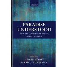 paradise understood new philosophical essays about heaven  paradise understood new philosophical essays about heaven hardcover
