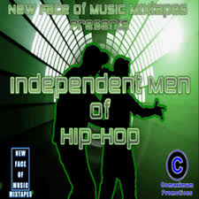 Independent Men Of Hip-Hop