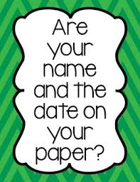write your and the date on your paper reminder poster tpt write your and the date on your paper reminder poster