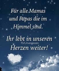 Für Alle Mamas Und Papas Im Himmel Good Morning Sprüche