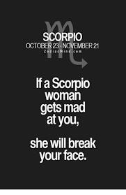 🅱 40 Best Memes About Scorpio Woman Scorpio Woman Memes Simple Scorpio Break Up Quote