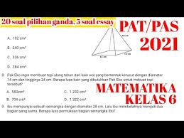 Soal matematika kelas 6 semester 2 pilihan ganda. Pas Pat Tahun 2021 Matematika Kelas 6 Sd Semester 2 Youtube