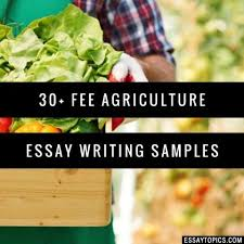 agriculture essay topics titles examples in english 100% papers on agriculture essay sample topics paragraph introduction help research more class 1 12 high school college