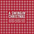 Swingin' Christmas [Definitive Classics]