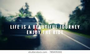 Beautiful Journey Quotes Best Of Beautiful Journey Quotes Images Stock Photos Vectors Shutterstock