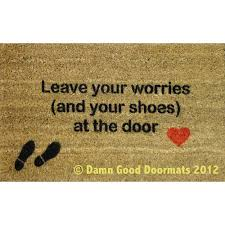 mantra- Leave your worries (and your shoes) at the door- heart ...