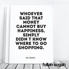 Quotes About Money And Happiness Quotes about Money buying happiness 100 quotes 78