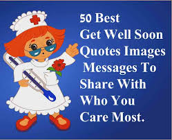 Get Well Quotes Beauteous 48 Best Get Well Soon Quotes Images Messages To Share