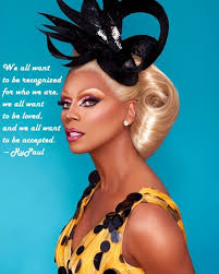 Rupaul Quotes Enchanting 48 Best Rupaul Quotes On Pinterest Rupaul Quotes Rupaul48s Drag