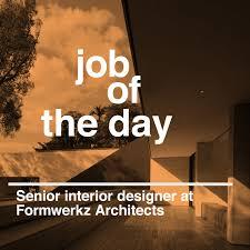 Senior Interior Designer Jobs In Mumbai Job Of The Day Senior Interior Designer At Formwerkz