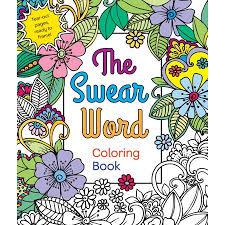 The Swear Word Coloring Book Walmartcom