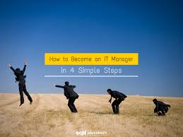 how to become an it manager in simple steps