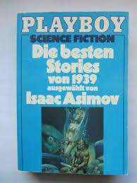 Bildergebnis für e besten science fiction stories von 1939, asimov