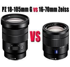 sony 18 105. sony 18-105mm g lens vs 16-70mm za lens? 18 105