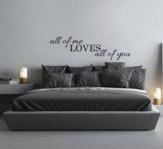 Love Wall Decor Bedroom Wall Sticker Quote All Of Me Loves All Of You Above Bed Decor