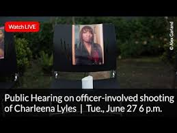 Public Hearing on officer-involved shooting of Charleena Lyles ...