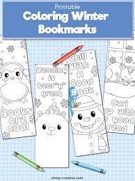 Categories of online printable bookmarks for personal or classroom use Free Printable Winter Bookmarks To Color For Kids Oh My Creative