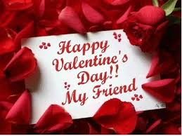 happy valentines love. Beautiful Happy Happy Valentines Day My Friend And Love