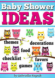 Baby Shower Party Checklist Baby Shower Ideas How To Plan And Host The Perfect Baby Shower Baby Shower Games Baby Shower Decorations Baby Shower Themes Baby Shower Food