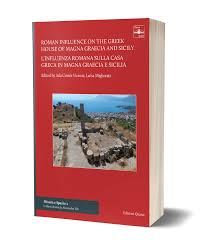 Roman Influence on the Greek House of Magna Graecia and Sicily - L'inf –  Edizioni Quasar