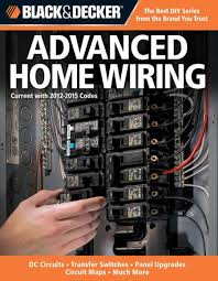 black and decker complete guide to wiring pdf black black decker advanced home wiring updated 3rd edition dc on black and decker complete guide to