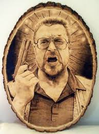this is a hand done one of a king big lebowski walter pyrography