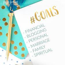 goals update jessi fearon goals update where i share our financial goals personal goals blogging goals