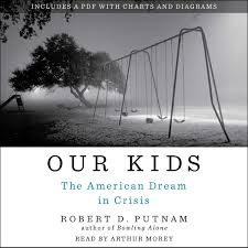robert d putnam official publisher page simon schuster uk book cover image jpg our kids