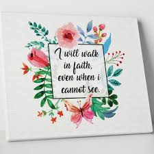 bible verses i will walk in faith motivational quotes on canvas christian wall art wall decor inspirational quotes framed quotes on inspirational business wall art with 28 best wall art images on pinterest canvas art canvas photos and