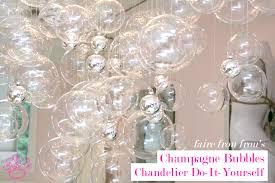 bubble chandelier diy frou frou fashionista luxury blog for faire frou frou