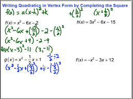 in vertex form by completing the square
