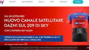 Diventa cliente Sky con Sky Calcio: Dazn gratis per 3 mesi, poi a 7,99 euro  ed in più Dazn1 sul canale 209 -