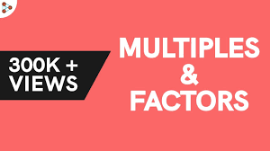Multiples Of A Number How Are Factors And Multiples Related