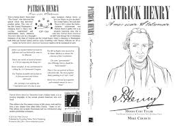 the mike church show patrick henry archives the mike church show patrick henry american statesman the book