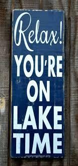 lake signs wall decor lake house decor lake signs relax on lake time sign