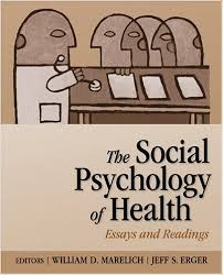 amazoncom the social psychology of health essays and readings  amazoncom the social psychology of health essays and readings  william david marelich jeff s erger books