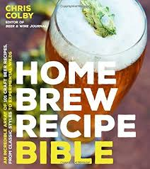 home brew recipe an incredible array of 101 craft beer recipes from clic
