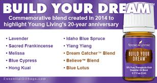 Dream Catcher Young Living Magnificent Build Your Dream Essential Oil Buy Here