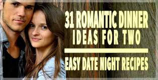 easy dinner ideas for two romantic. 31 romantic dinner ideas for two at home| easy date night recipes