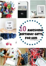 awesome birthday gifts for him birthday gifts for mens 30th birthday gifts for best friend female