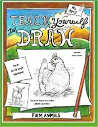 teach yourself to draw farm s for artists and s loves teach yourself to draw series 2 volume 4 paperback june 1 2018