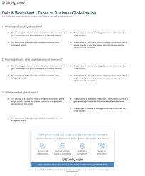 quiz worksheet types of business globalization study com print what is globalization of business definition impact effects worksheet
