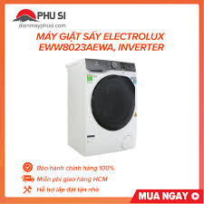 TRẢ GÓP 0% - BẢO HÀNH 2 NĂM - Máy giặt sấy Electrolux EWW8023AEWA giặt 8kg  sấy 5kg Inverter