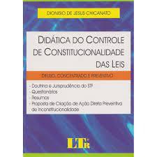 Didática Do Controle De Constitucionalidade Das Leis - Livraria do Advogado